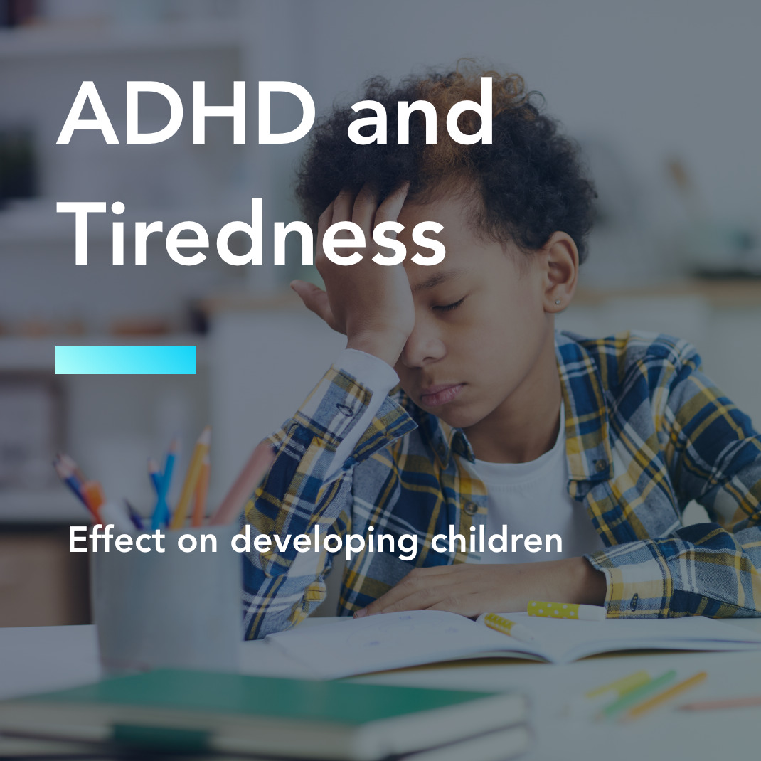 ADHD and Tiredness