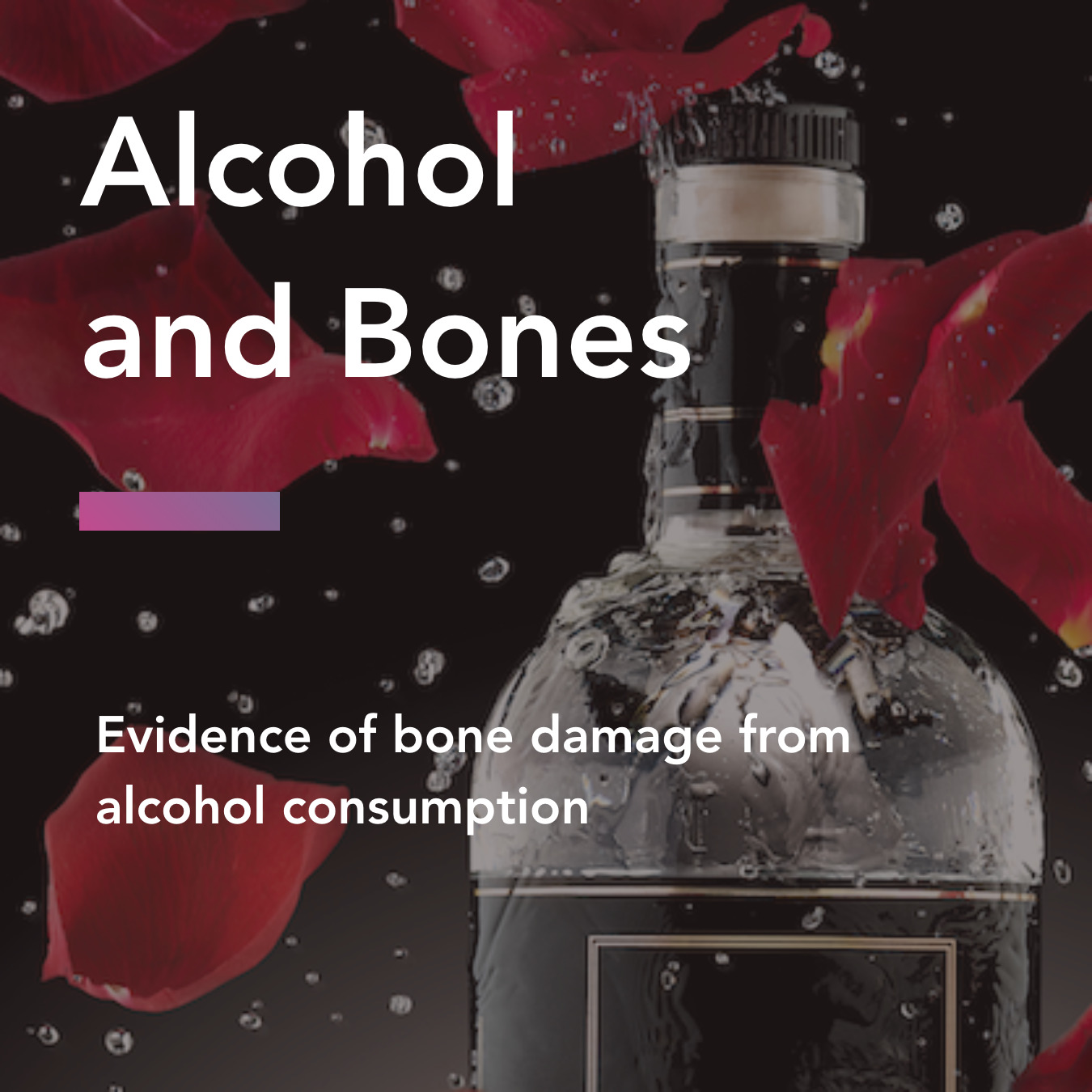 Alcohol and Bones: Evidence of bone damage from alcohol consumption