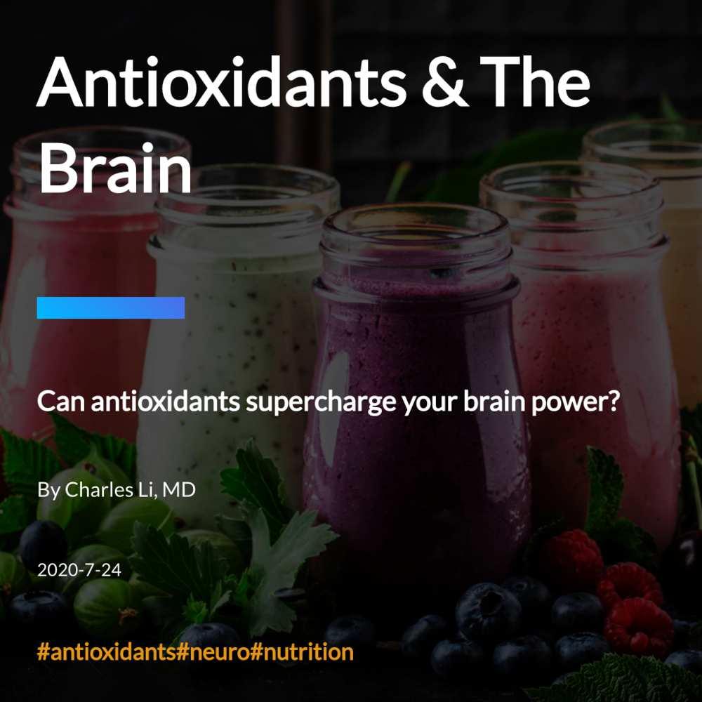 Antioxidants & The Brain