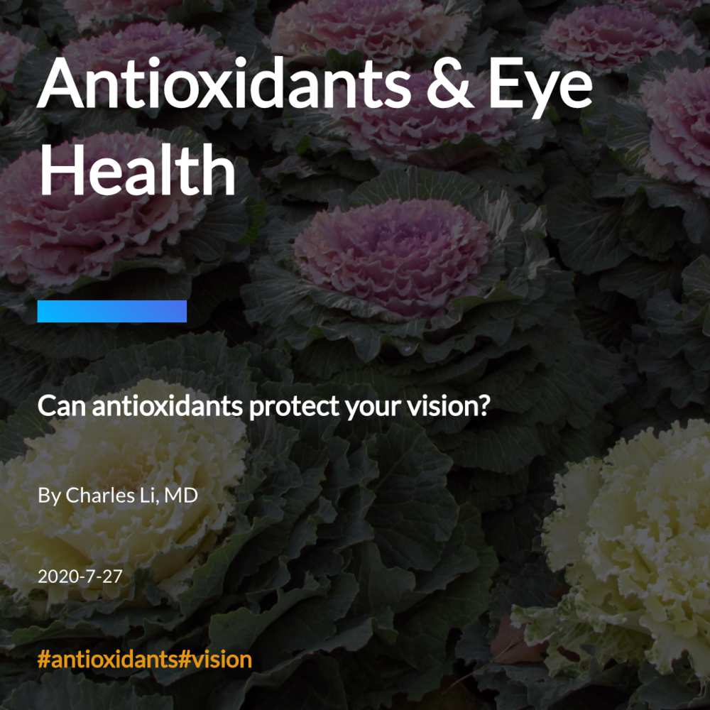 Antioxidants & Eye Health