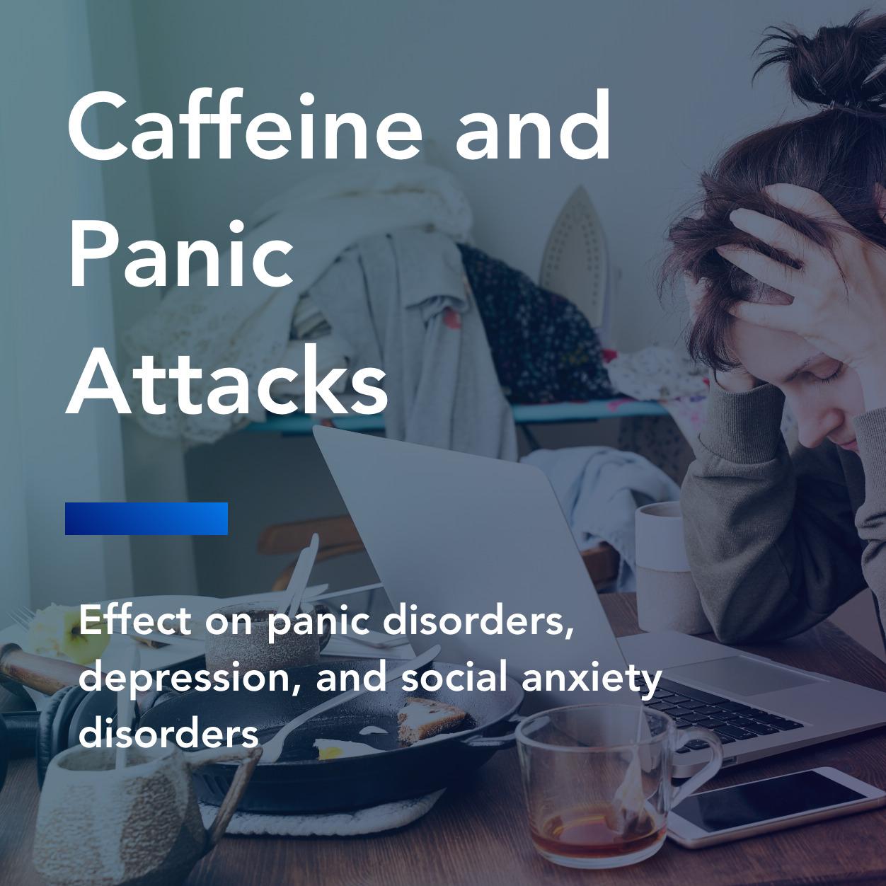 caffeine and panic attacks title