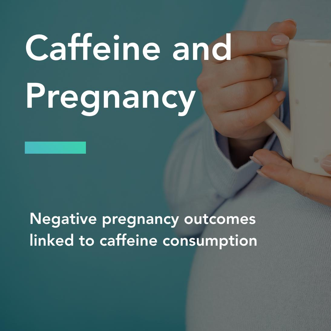 caffeine and pregnancy title