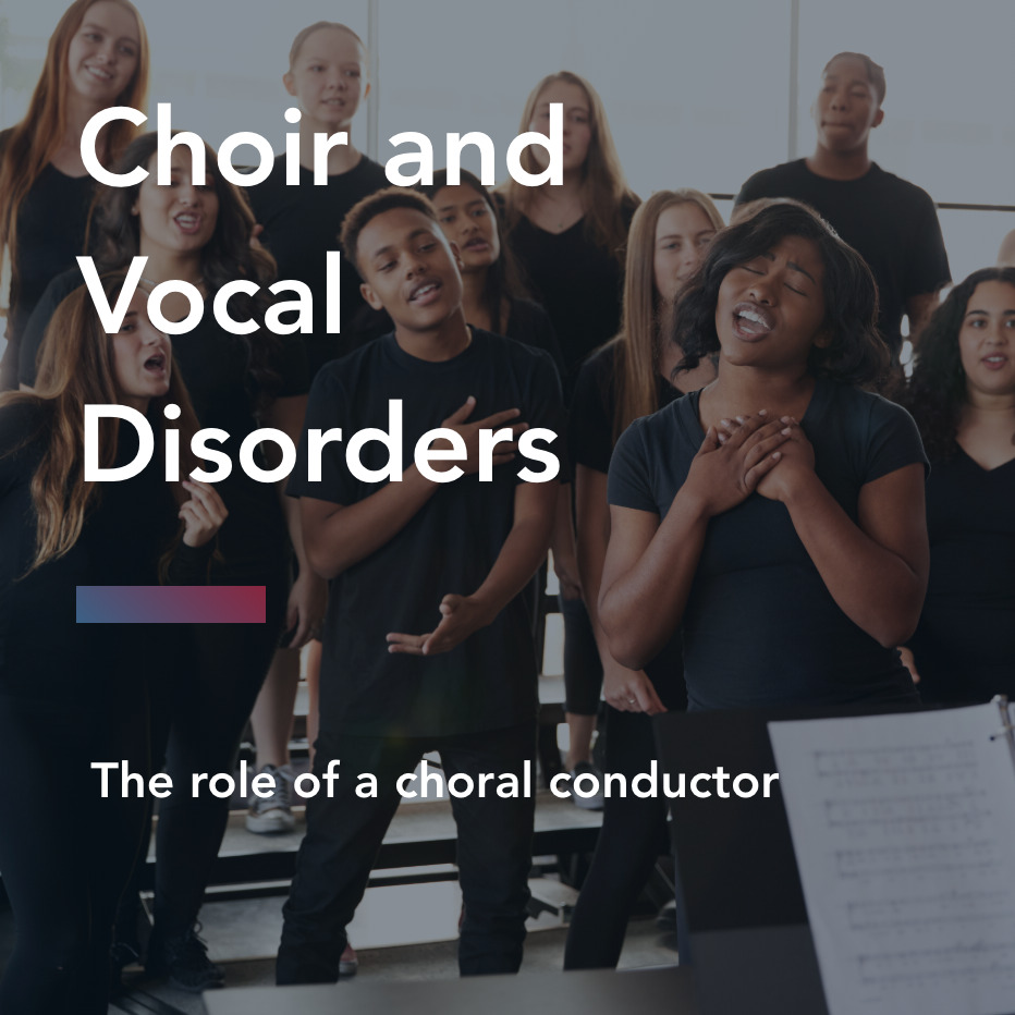 Choir and Vocal Disorders title