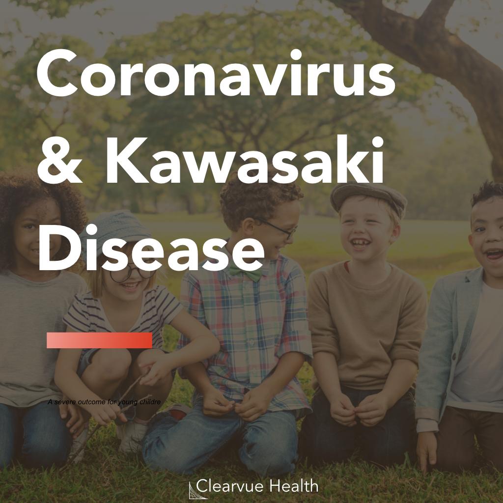 Coronavirus & Kawasaki Disease