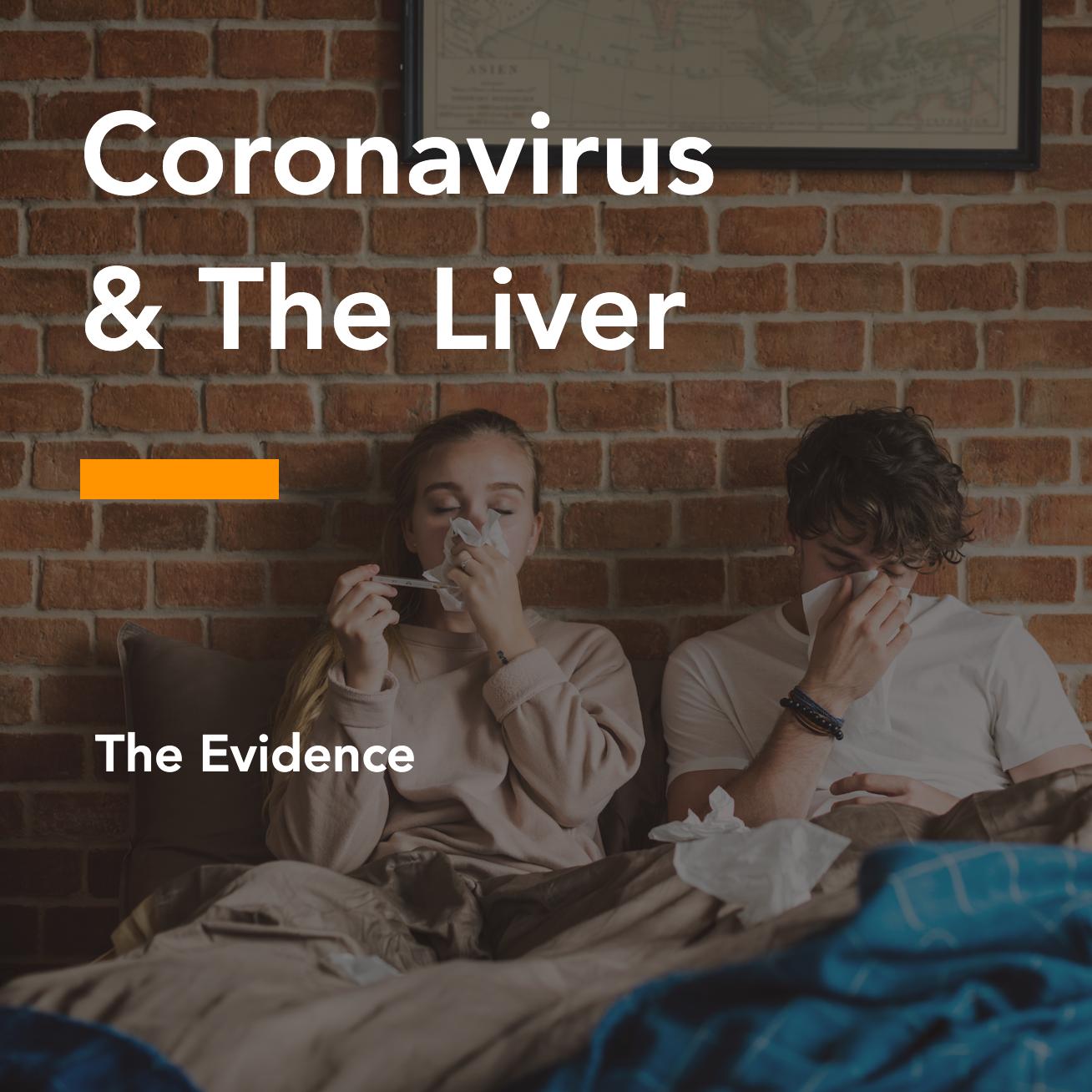 Coronavirus & The Liver: Data & Studies