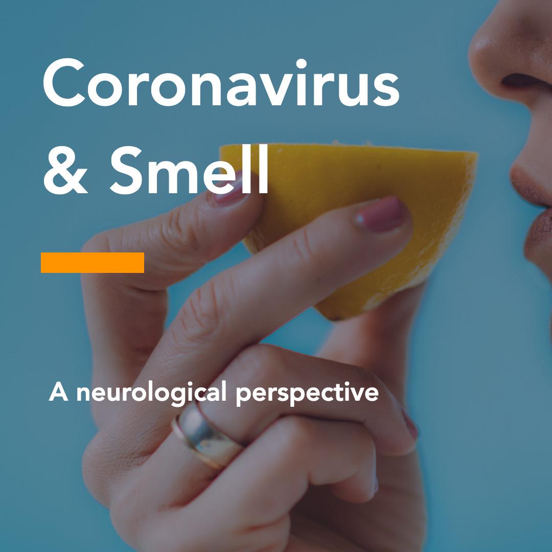 Coronavirus & Smell: A neurological perspective