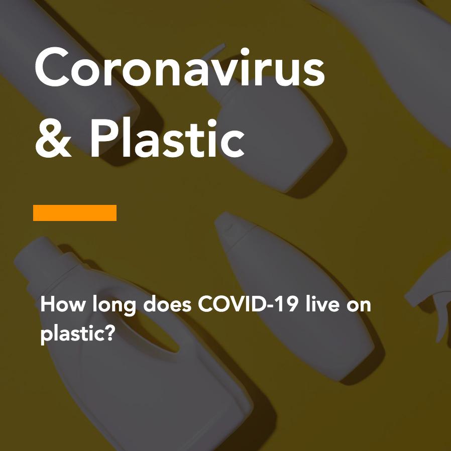 Coronavirus and Plastic