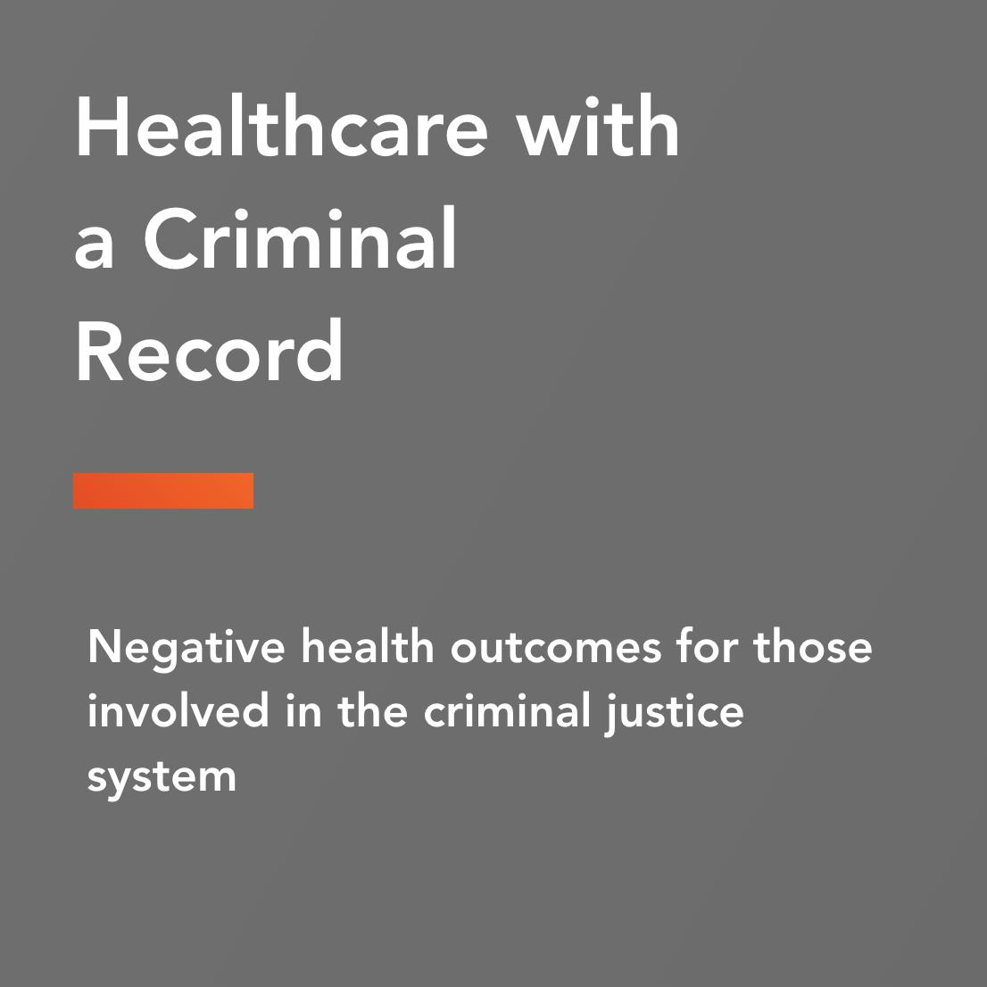 healthcare with a criminal record