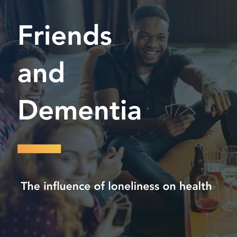 friends and dementia title