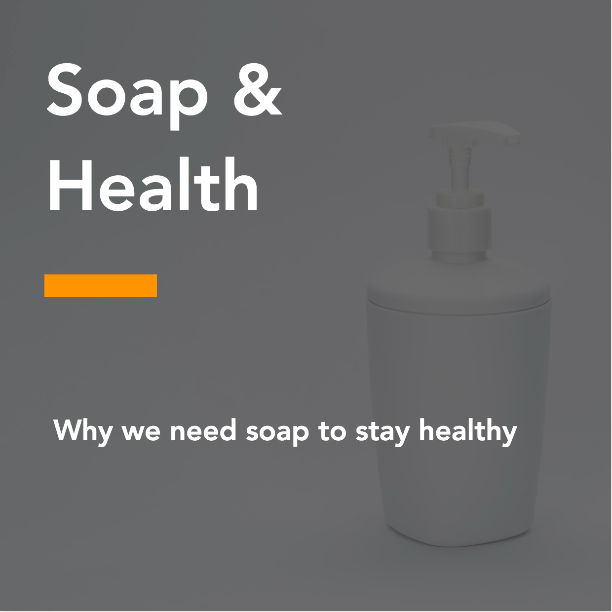 Why we need soap to stay healthy
