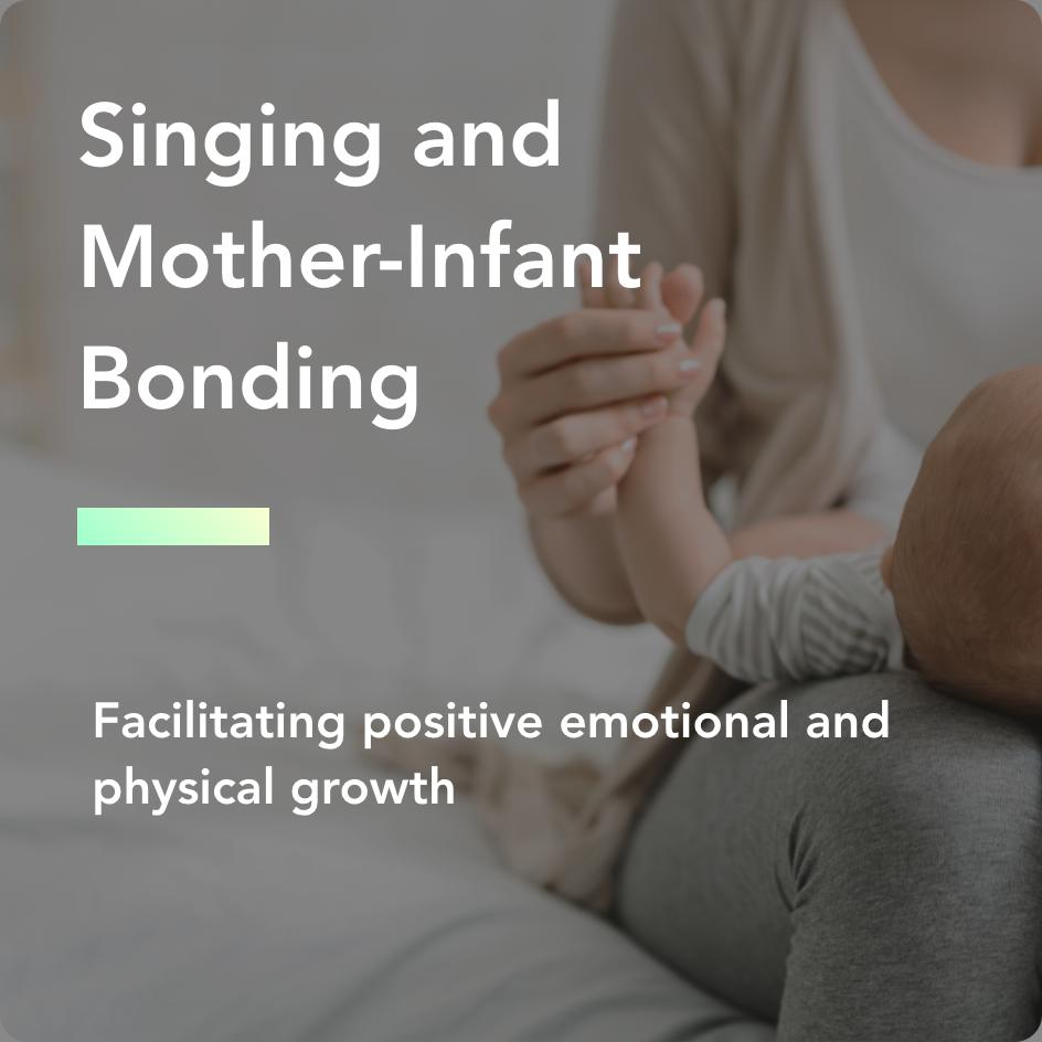 Singing and mother-infant bonding title