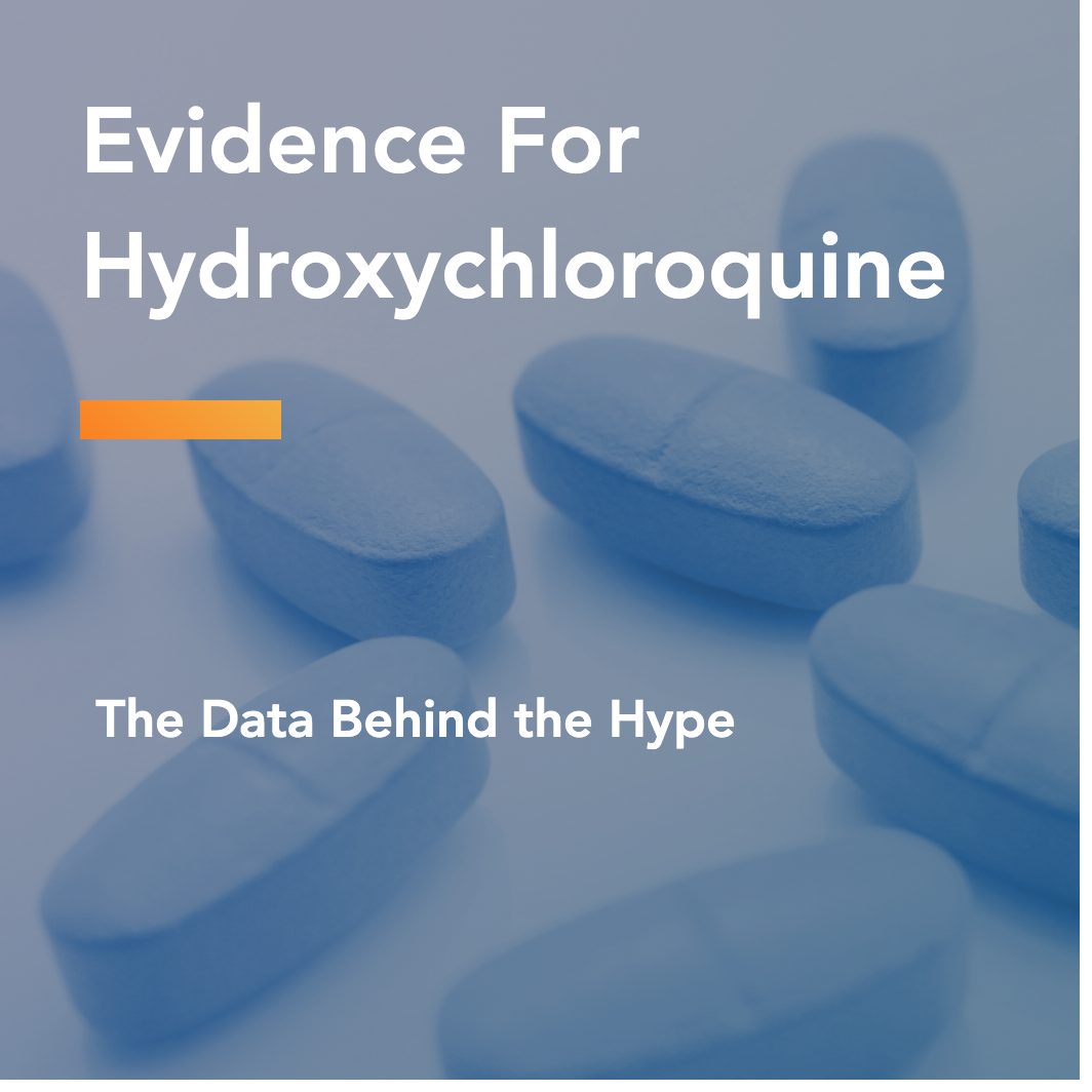 Evidence For Hydroxychloroquine