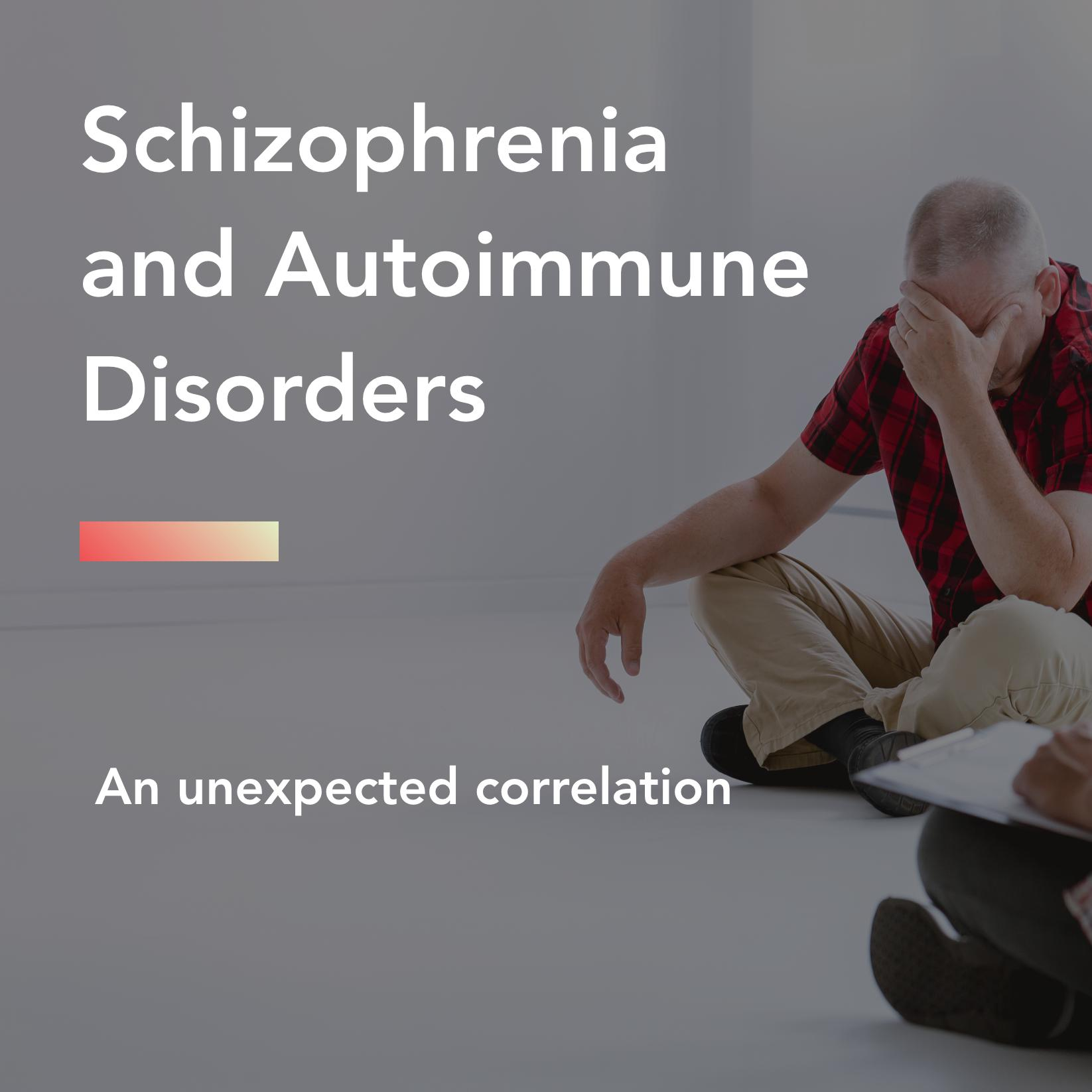 schizophrenia and autoimmune disorders title