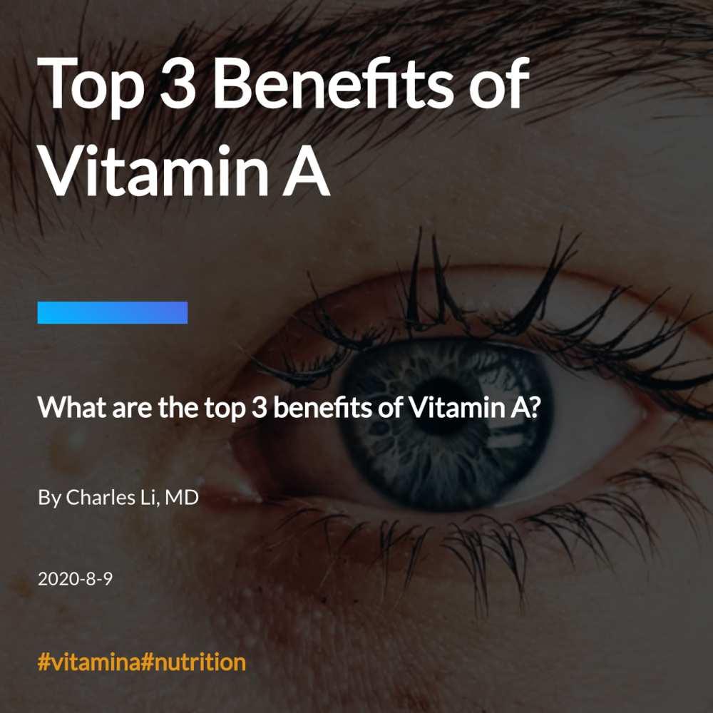Top 3 Benefits of Vitamin A