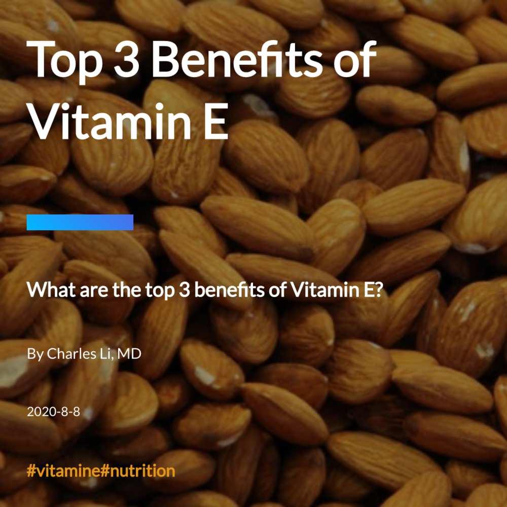 Top 3 Benefits of Vitamin E