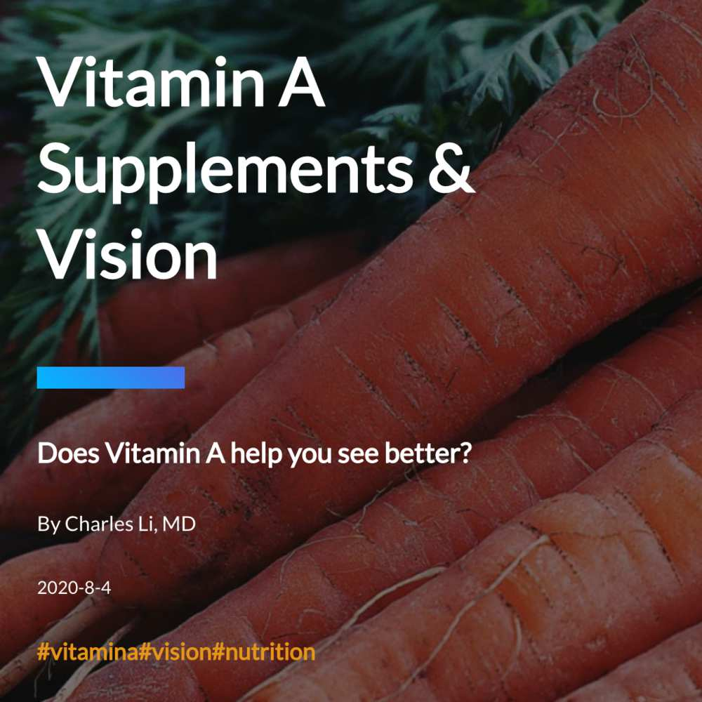 Vitamin A Supplements & Vision