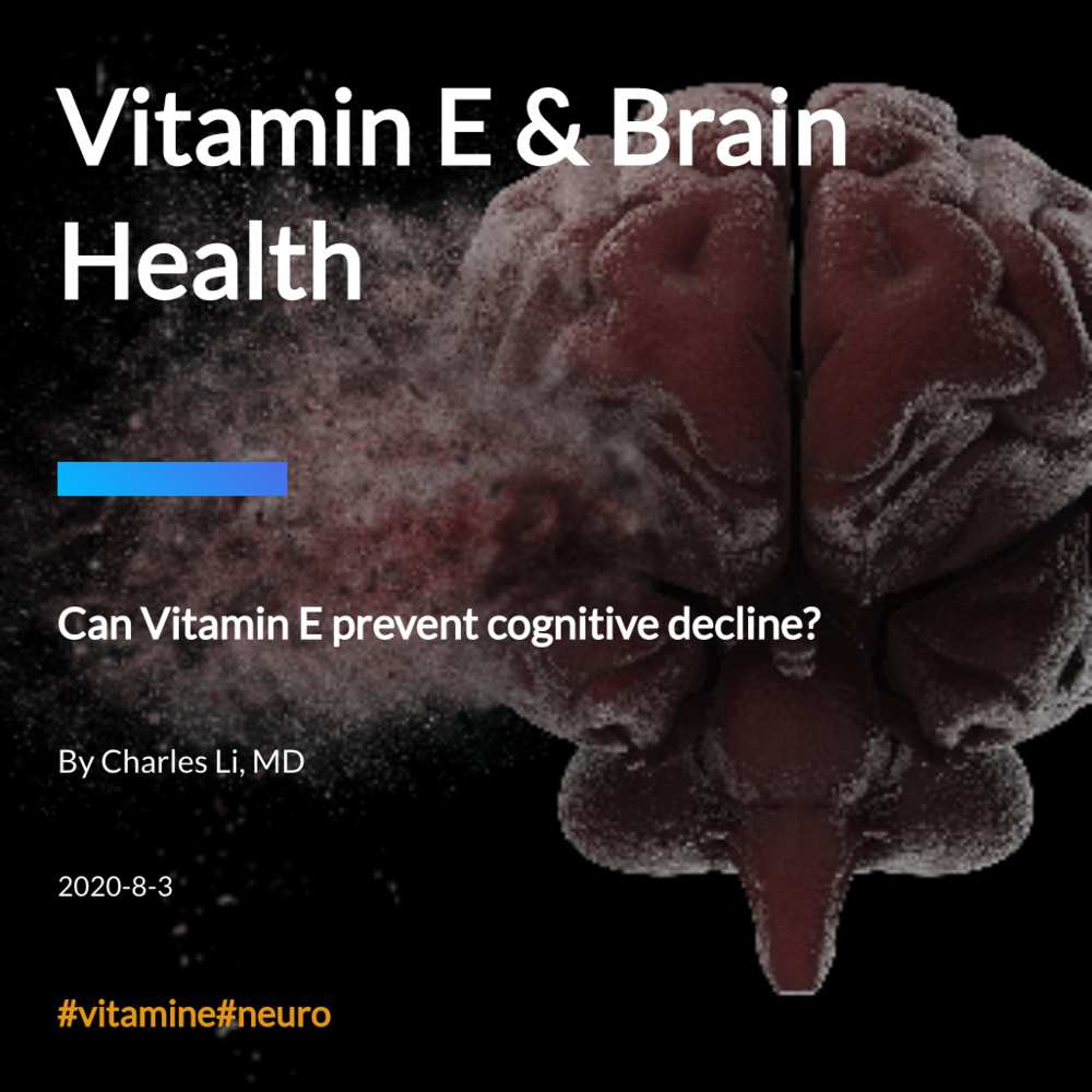 Vitamin E & Brain Health