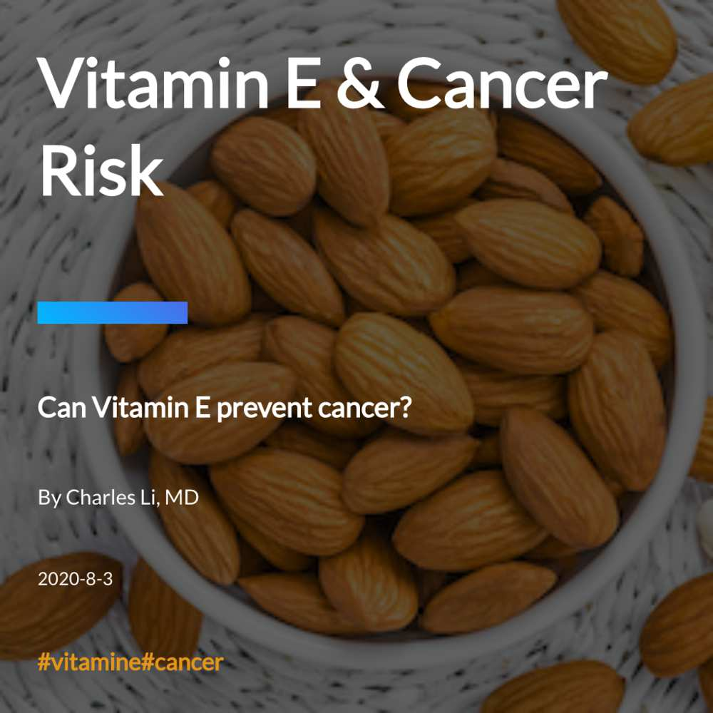 Vitamin E & Cancer Risk