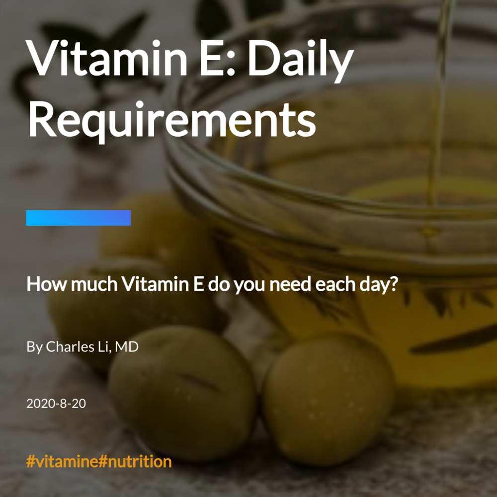 Vitamin E: Daily Requirements