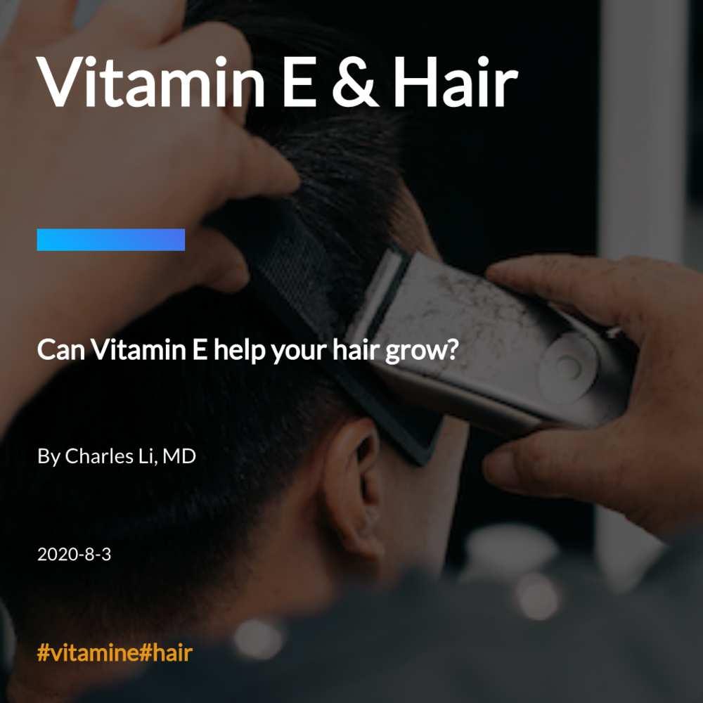 Vitamin E & Hair