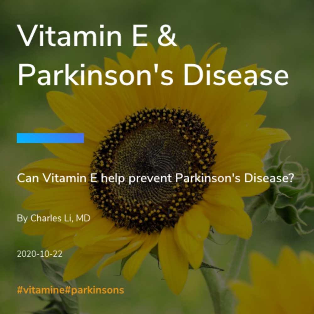 Vitamin E & Parkinson's Disease